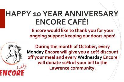 Happy 10th Anniversary Encore Cafe