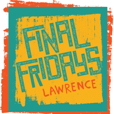 Final Fridays In Downtown Lawrence