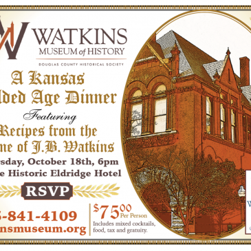 A Kansas Gilded Age Dinner: Featuring Recipes from the Time of J.B. Watkins