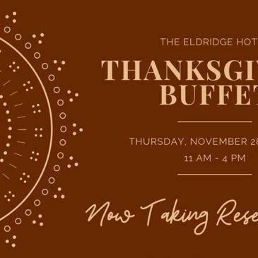 Eldridge Hotel's Thanksgiving Buffet