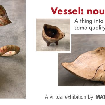 Vessel: noun; A thing into which some quality is infused // An exhibition by Matt Roman